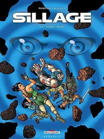 Couverture de l'album Sillage - 19. Temps mort