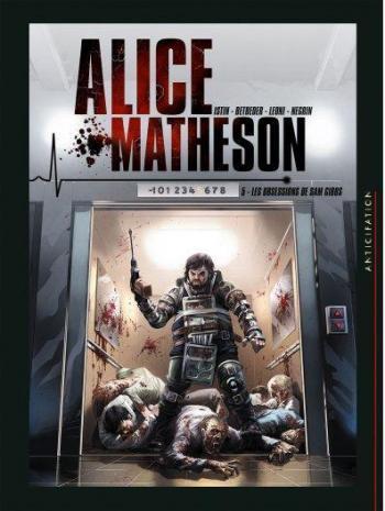Couverture de l'album Alice Matheson - 5. Les Obsessions de Sam Gibbs
