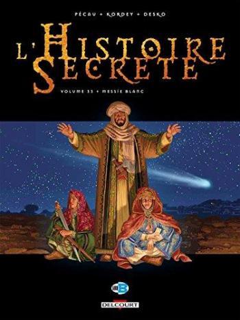Couverture de l'album L'Histoire secrète - 33. Messie blanc