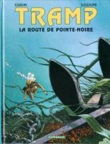 Couverture de l'album Tramp - 5. La Route de Pointe-Noire