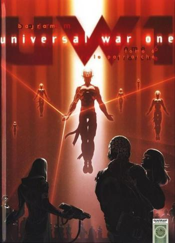 Couverture de l'album Universal War One - 6. Le Patriarche