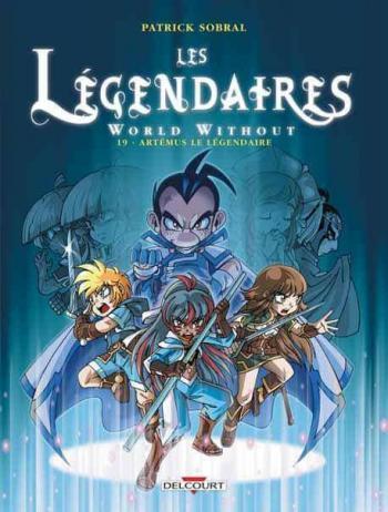 Couverture de l'album Les Légendaires - 19. World Without - Artémus le Légendaire