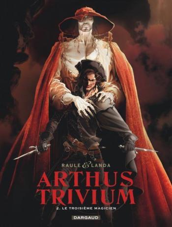 Couverture de l'album Arthus Trivium - 2. Le Troisième Magicien
