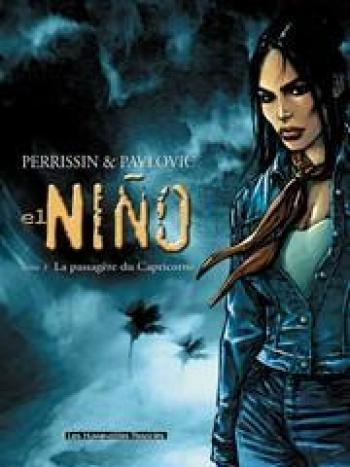 Couverture de l'album El Niño - 1. La Passagère du Capricorne
