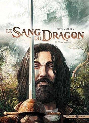 Couverture de l'album Le Sang du dragon - 11. Tu es ma chair