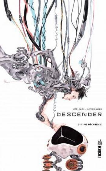 Couverture de l'album Descender - 2. Lune mécanique