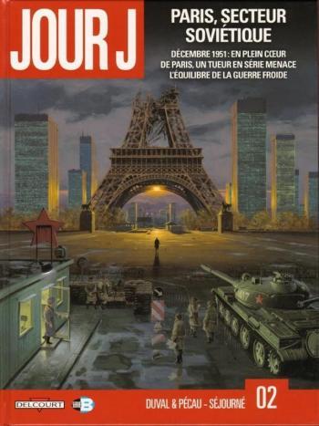 Couverture de l'album Jour J - 2. Paris, secteur soviétique