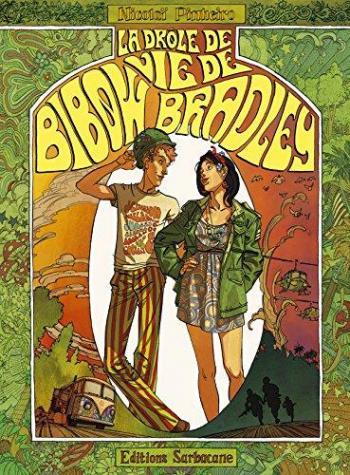 Couverture de l'album La drôle de vie de Bibow Bradley (One-shot)