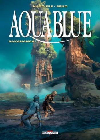 Couverture de l'album Aquablue - 16. Rakahanga !