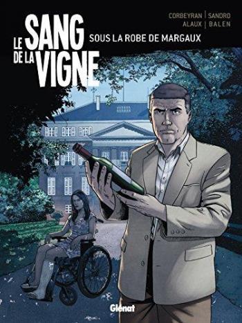 Couverture de l'album Le Sang de la vigne - 3. Sous la robe de Margaux