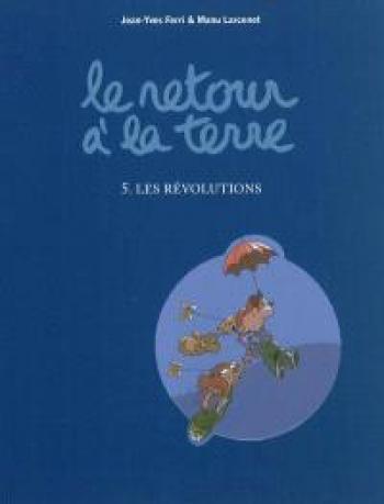 Couverture de l'album Le retour à la terre - 5. Les révolutions