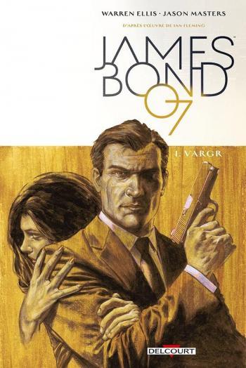 Couverture de l'album James Bond - 1. Vargr