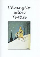 Extrait 1 de l'album Tintin (Pastiches, parodies et pirates) - HS. L'évangile selon Tintin