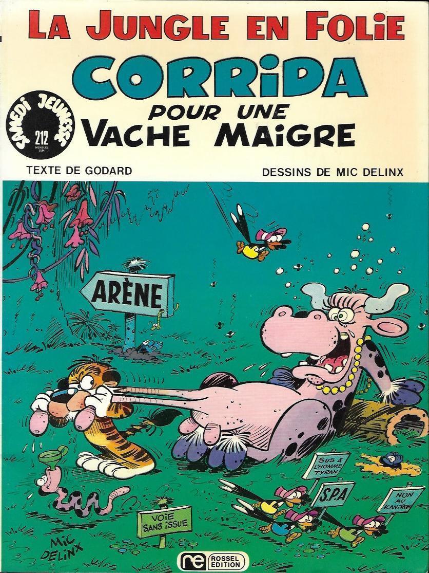 La jungle en folie 4 corrida pour une vache maigre bdphile - Vache en folie ...