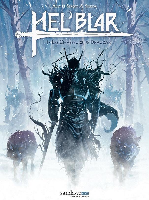 Hel'Blar, tome 1 : Les Chasseurs de Draugar