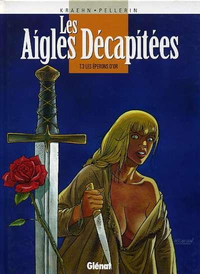 Les Aigles D 233 Capit 233 Es 3 Les 233 Perons D Or Bdphile